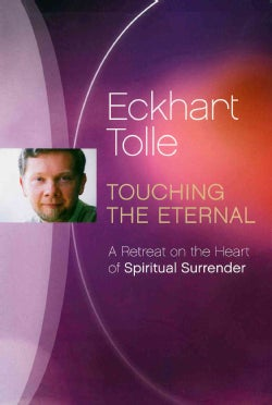 Touching The Eternal: A Retreat on The Heart of Spiritual Surrender (DVD)