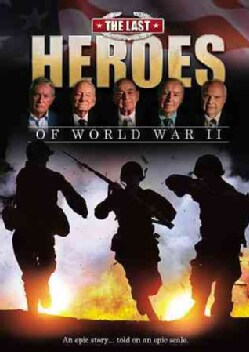 The Last Heroes Of WWII (DVD)