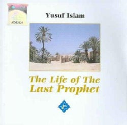 Yusef Islam - Life of The Last Prophet
