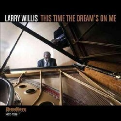 Larry Willis - This Time The Dream's on Me