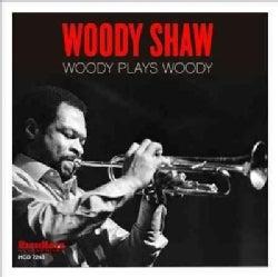 Woody Shaw - Woody Plays Woody