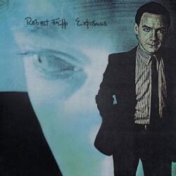 Robert Fripp - Exposure
