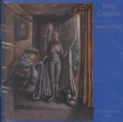 King Crimson - Absent Lovers Live in Montreal 1984