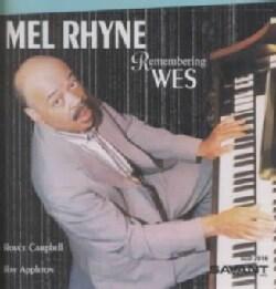 Mel Rhyne - Remembering Wes