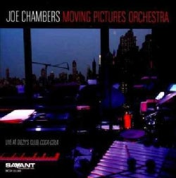 Joe Chambers - Joe Chambers Moving Pictures Orchestra