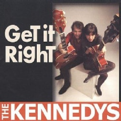 Kennedys - Get It Right