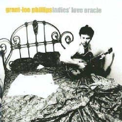 Grant-Lee Phillips - Ladies' Love Oracle