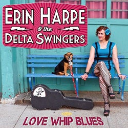 Erin & The Delta Swingers Harpe - Love Whip Blues