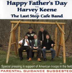 HARVEY & THE LAST STOP CAFE' BAND KEENE - HAPPY FATHERS DAY