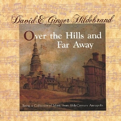 DAVID 7 GINER HIDEBRAND - OVER THE HILLS & FAR AWAY: BEING A COLLECTION OF M