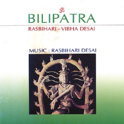 RASBIHARI & VIBHA DESAI - BILIPATRA