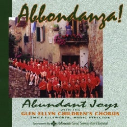 GLEN CHILDRENS CHORUS ELLYN - ABBONDANZA!