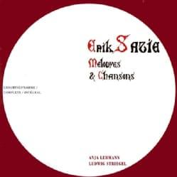 ERIK SATIE - MELODYES & CHANSONS