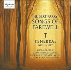 Tenebrae - Parry: Songs of Farewell