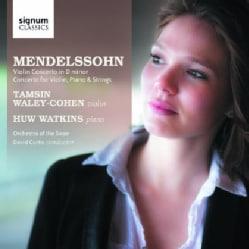 Tamsin Waley-Cohen - Mendelssohn: Violin Concerto/Concerto for Violin and Piano