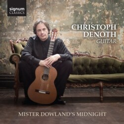 Christoph Denoth - Dowland: Mister Dowland's Midnight