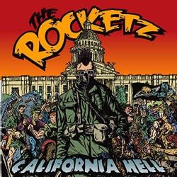 Rocketz - California Hell