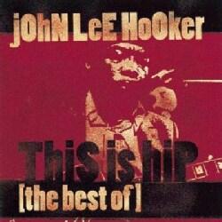 John Lee Hooker - This Is Hip-The Best of John Lee Hook