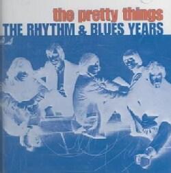 Pretty Things - Rhythm & Blues Years