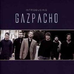 Gazpacho - Introducing Gazpacho