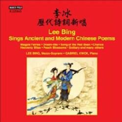 Lee Bing - Lee Bing Sings Ancient & Modern Chinese Poems