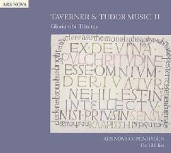 Ars Nova Copenhagen - Taverner: Taverner and Tudor Music Vol 2