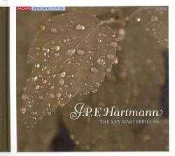 J.P.E. Hartmann - Hartmann: Key Masterpieces