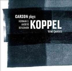 Carion - Carion Plays Koppel: Wind Quintets