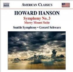 Seattle Symphony - Hanson: Symphony No. 3, Merry Mount Suite