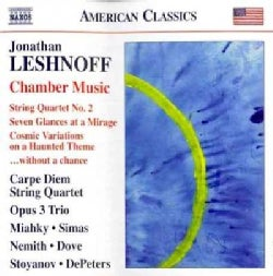 Jonathan Leshnoff - Leshnoff: String Quartet No. 2; Seven Glances at a Mirage, Cosmic Variations on a Haunted Theme, Without ...