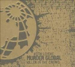 Keith Levene - Killer in the Crowd