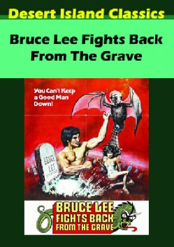 Bruce Lee Fights Back From The Grave (DVD)