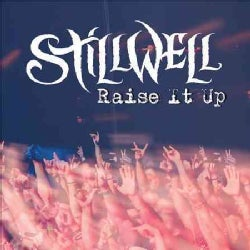 Stillwell - Raise It Up