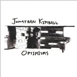 JONATHAN KIMBALL - OPTIMISMS