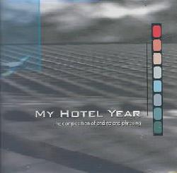 My Hotel Year - Composition of Ending and Phrasing