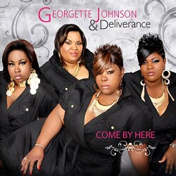 Georgette Johnson - Come By Here