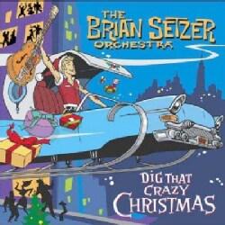 Brian Orchestra Setzer - Dig That Crazy Christmas