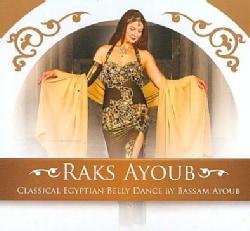 Bassam Ayoub - Raks Ayoub: Classical Egyptian Bellydance