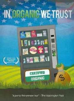 In Organic We Trust (DVD)