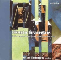 IBERT / POULENC / MIGOT / TOLONEN - 20TH CENTURY FRENCH & SPANISH GUITAR MUSIC