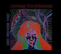 Sonic Liberation Front - Jetway Confidential