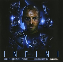 BRIAN CACHIA - INFINI MUSIC FROM THE MOTION PICTURE