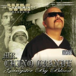 Mr. Chino Grande - Gangster By Blood (Parental Advisory)