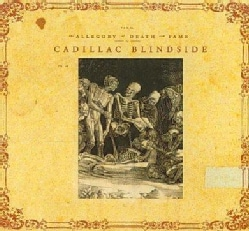 Cadillac Blindside - Allegory of Death and Fame
