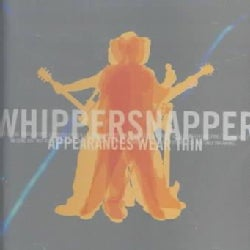 Whippersnapper - Appearances Wear Thin