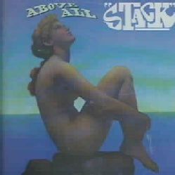 Stack - Above All