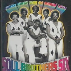 Soul Bros. 6 - Funky Way of Makin Love