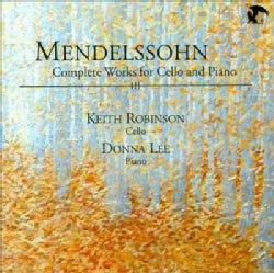 Donna Lee - Mendelssohn: Complete Works For Cello & Piano