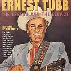 Ernest & Guests Tubb - Legend & the Legacy