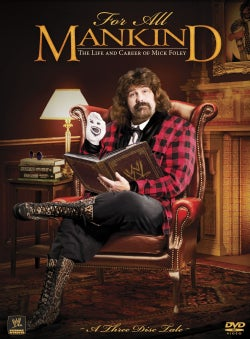 For All Mankind: The Life & Career Of Mick Foley (DVD)